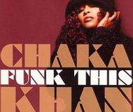 Chaka Khan - Funk This