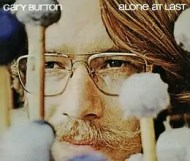 Gary Burton  - Alone at Last