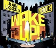 John Legend and The Roots - Wake Up!