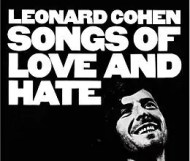 Leonard Cohen - Songs of Love and Hate