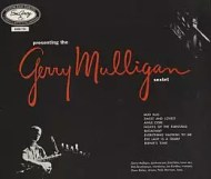 Gerry Mulligan - Presenting the Gerry Mulligan Sextet