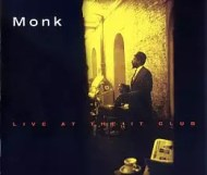 Thelonious Monk - Live at the It Club