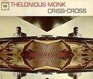 Thelonious Monk - Criss-Cross