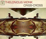 Thelonious Monk - Criss-Cross