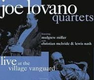 Joe Lovano - Quartets: Live at the Village Vanguard