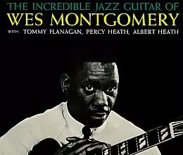 Wes Montgomery  - The Incredible Jazz Guitar of <a href=