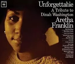 Aretha Franklin - Unforgettable: A Tribute to <a href=