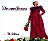 Dianne Reeves - The Calling: Celebrating Sarah Vaughan
