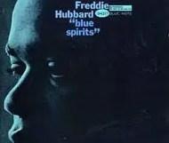 Freddie Hubbard  - Blue Spirits