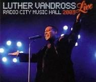 Luther Vandross - Live Radio City Music Hall 2003