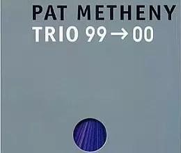 """Pat Metheny - Trio 99  data-recalc-dims=""""1""""></noscript> 00 ' width='190' height='161'/></a></div> <div class="""