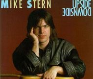 Mike Stern - Upside Downside