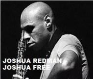 Joshua Redman  - Joshua Free