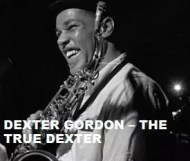 Dexter Gordon  - The True Dexter