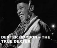 Dexter Gordon  - The True Dexter