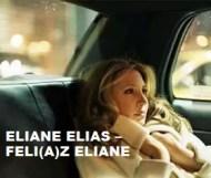 Eliane Elias  - Feli(a)z Eliane