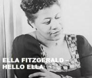 Ella Fitzgerald  - Hello Ella