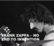 Frank Zappa  -  No End To Invention