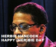 Herbie Hancock  - Happy (Her)bie Day