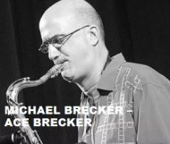 Michael Brecker - Ace Brecker