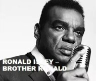 Ronald Isley  - Brother Ronald