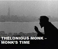 Thelonious Monk  - Monks Time