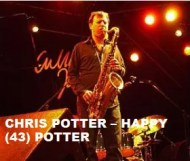 Chris Potter  - Happy (43) Potter
