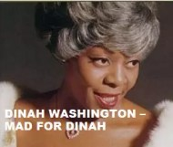 Dinah Washington - Mad For Dinah