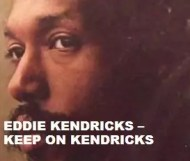 Eddie Kendricks - Keep On Kendricks