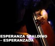 Esperanza Spalding - Esperanzada