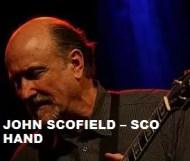 John Scofield - Sco Hand