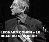Leonard Cohen - Le Beau Du Seigneur