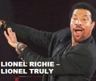Lionel Richie  - Lionel Truly