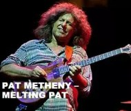 Pat Metheny - Melting Pat