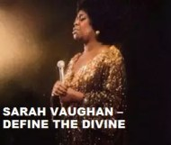 Sarah Vaughan  - Define The Divine