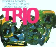 Charles Mingus - Mingus Three