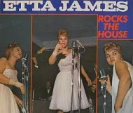 Etta James - Rocks the House