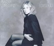 Barbra Streisand - Till I Loved You