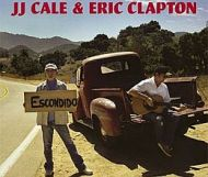 J.J. Cale & Eric.Clapton  - The Road to Escondido
