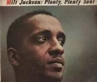 Milt Jackson - Plenty, Plenty Soul