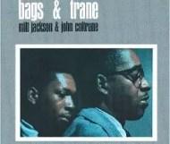 Milt Jackson and John Coltrane - Bags & Trane
