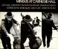 Charles Mingus - Mingus at Carnegie Hall