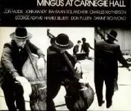 Charles Mingus - Mingus at Carnegie Hall