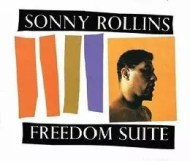 Sonny Rollins - Freedom Suite