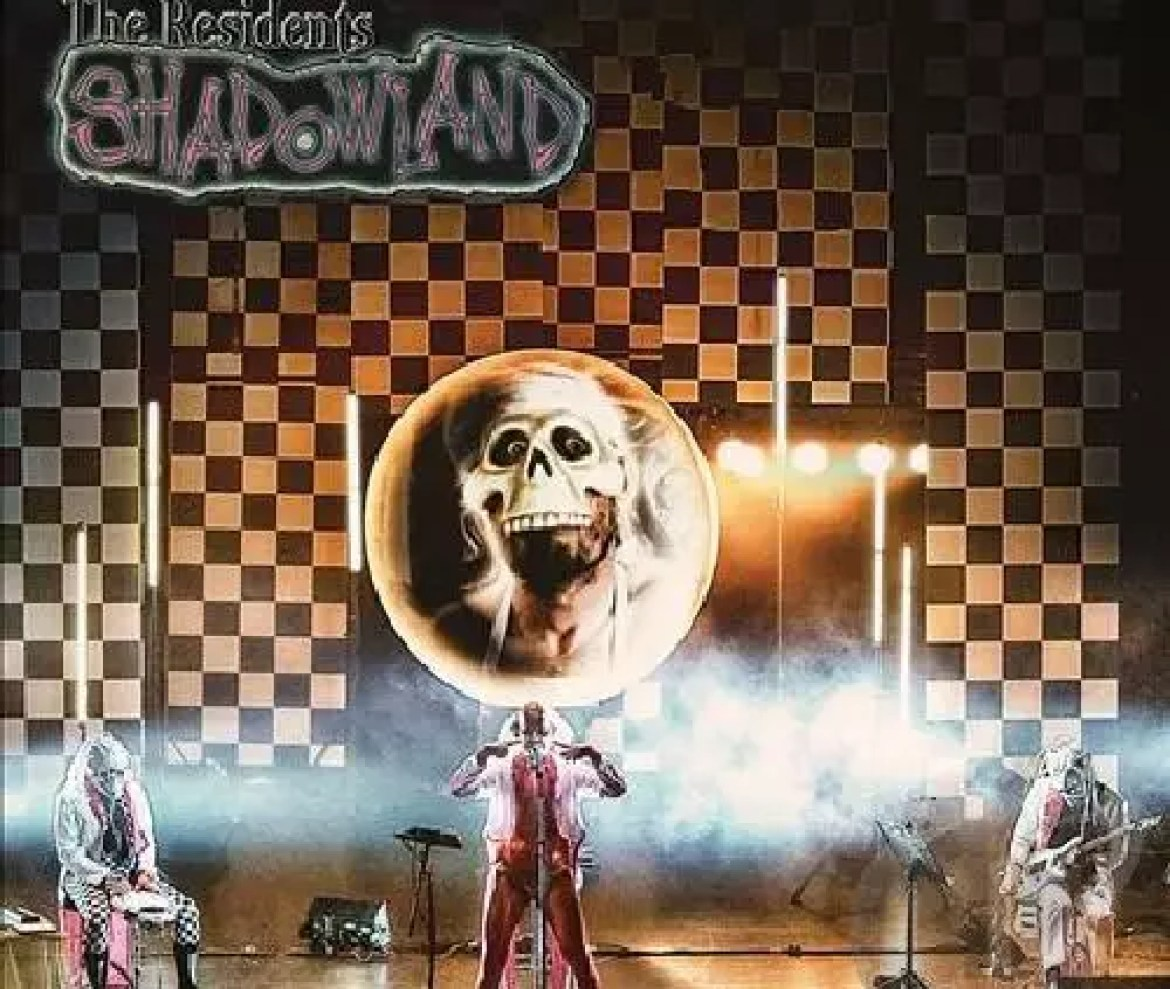 The Residents – Shadowland