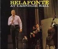 Harry Belafonte - Belafonte at Carnegie Hall