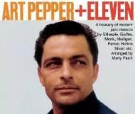 Art Pepper + Eleven - Modern Jazz Classics