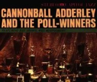 Cannonball Adderley and the Poll-Winners