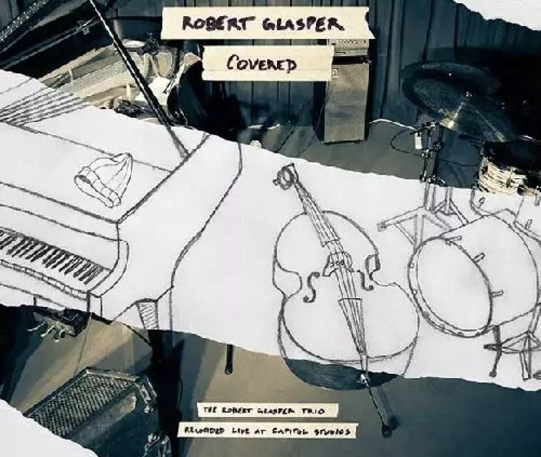 Robert Glasper – Covered (The Robert Glasper Trio Recorded Live at Capitol Studios)