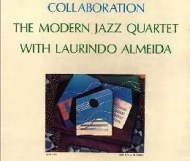 Laurindo Almeida & The Modern Jazz Quartet - Collaboration